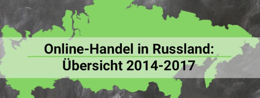 Online-Handel in Russland 2017