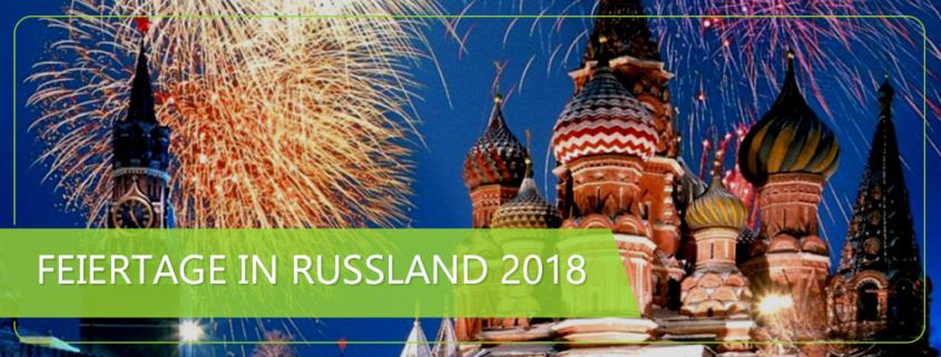 Feiertage in Russland 2018